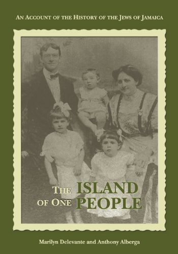 9789766373283: The Island of One People: An Account of the History of the Jews of Jamaica