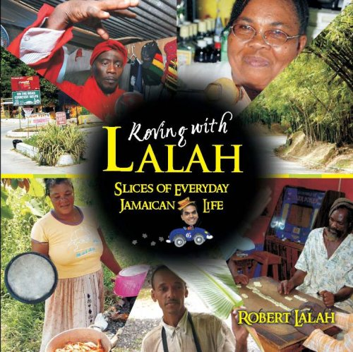 9789766373634: Roving With Lalah: Slices of Everyday Jamaican Life