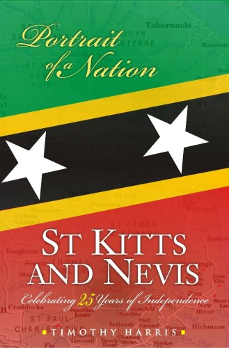 9789766373757: St. Kitts and Nevis: Portrait of a Nation Celebrating 25 Years of Independence