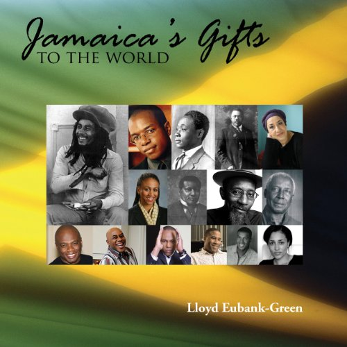 9789766374143: Jamaica's Gifts to the World