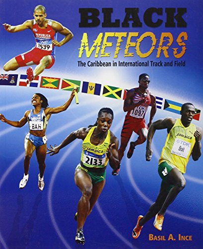 9789766375300: Black Meteors: The Caribbean in International Track and Field