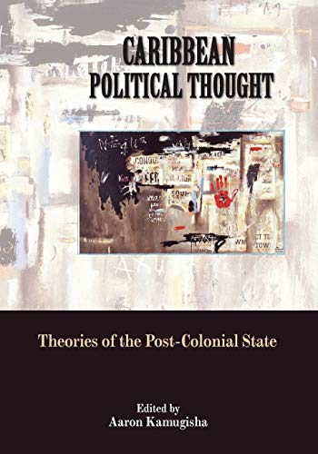9789766376192: Caribbean Political Thought: Theories of the Post-Colonial State