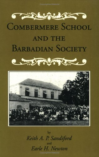 9789766400149: Combermere School And The Barbadian Society
