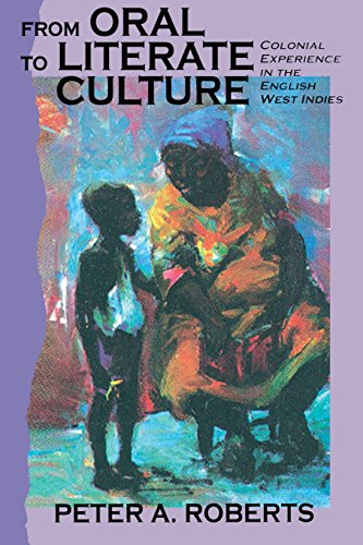 9789766400378: From Oral to Literate Culture: Colonial Experience in the English West Indies
