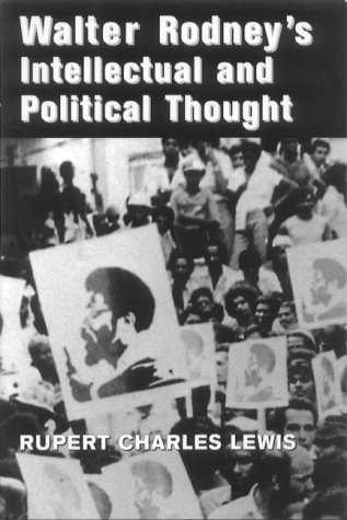 9789766400446: Walter Rodney's Intellectual and Political Thought