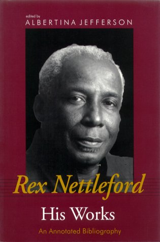 Rex Nettleford and His Works: An Annotated Bibliography