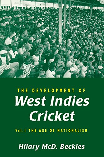 9789766400644: The Development of West Indies Cricket: Vol. 1 the Age of Nationalism