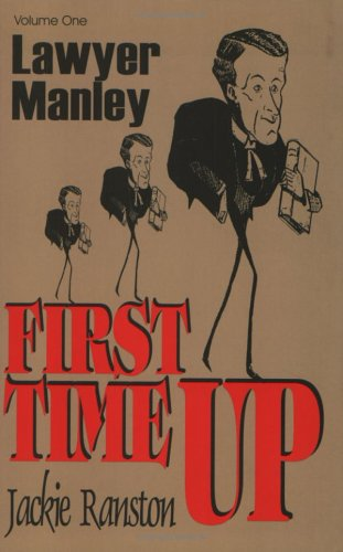 Lawyer Manley: Vol. 1 First Time Up (9766400822) by Jackie Ranston