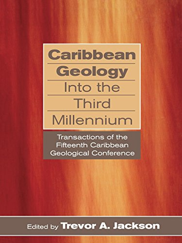 Caribbean Geology into the Third Millenium Transactions of the Fifteenth Caribbean Geological ...