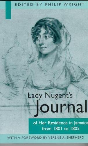 Lady Nugent's Journal of Her Residence in: Wright, Philip (ed)