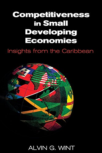9789766401320: Competitiveness in Small Developing Economies: Insights from the Caribbean