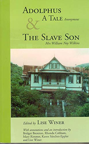 Adolphus, a Tale (Anonymous) & the Slave: Wilkins, William Noy/