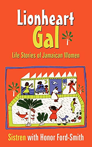 9789766401566: Lionheart Gal: Life Stories of Jamaican Women (Caribbean Cultural Studies)