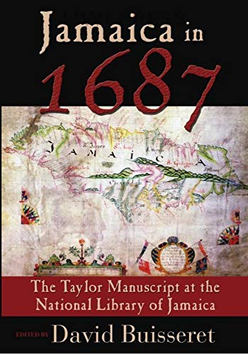 9789766401665: Jamaica in 1687: The Taylor Manuscript at the National Library of Jamaica