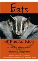 9789766401757: Bats of Puerto Rico: An Island Focus and a Caribbean Perspective