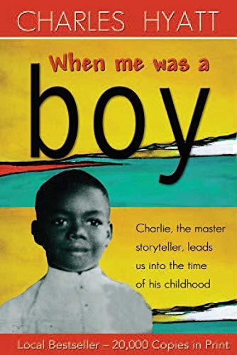 9789766402020: When Me Was a Boy