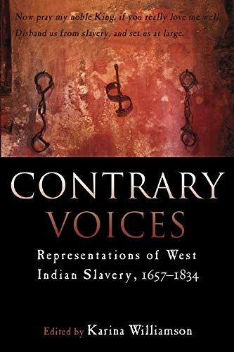 9789766402082: Contrary Voices: Representations of West Indian Slavery, 1657-1834