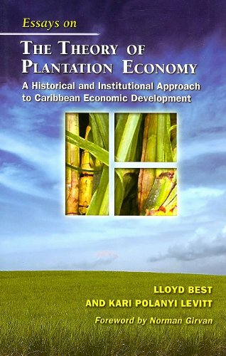 9789766402112: Essays on the Theory of Plantation Economy: A hsitorical and Institutional Approach to Caribbean Economic Development
