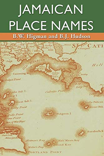 Jamaican Place Names (Paperback): B.W. Higman