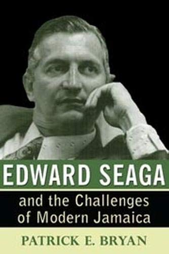 9789766402228: Edward Seaga and the Challenges of Modern Jamaica