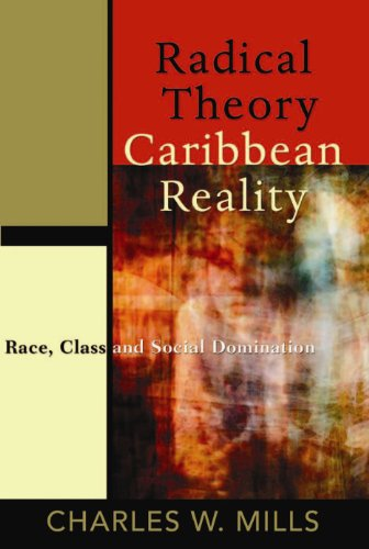9789766402273: Radical Theory, Caribbean Reality: Race, Class and Social Domination