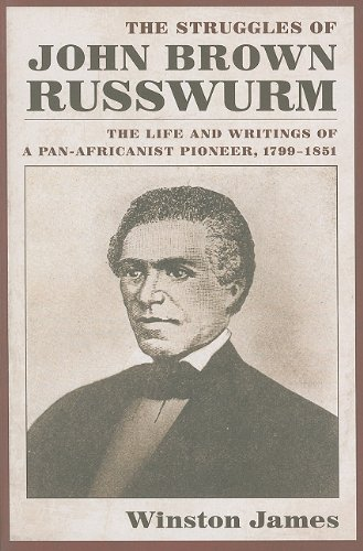 9789766402495: The Struggles of John Brown Russwurm: The Life and Writings of a Pan-Africanist Pioneer, 1799-1851