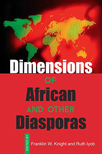 Dimensions of African and Other Diasporas: Knight, Franklin W.; Iyob, Ruth (eds.)