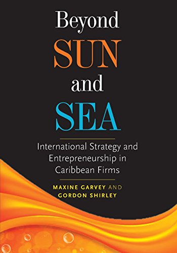 Beyond Sun and Sea: International Strategy and: Garvey, Maxine; Shirley,
