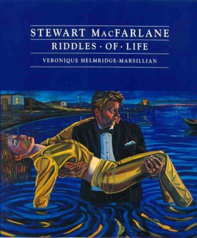 Stewart Macfarlane: Riddles of Life: Helmridge-Marsillian, Veronique, MacFarlane,