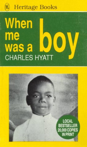 9789768017109: When Me Was a Boy (Heritage books)