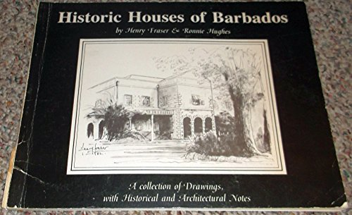 Historic houses of Barbados: Henry Fraser, Ronnie