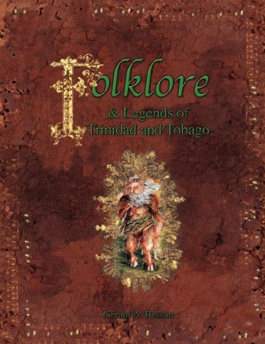 Folklore & Legends of Trinidad and Tobago: Besson, Gerard; Besson, Gaerard