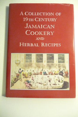 Collection of 19th Century Jamaican Cookery and Herbal Recipes.: PRINGLE, John Kenneth McKenzie.