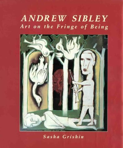 9789768097422: Andrew Sibley: Art on the Fringe of Being