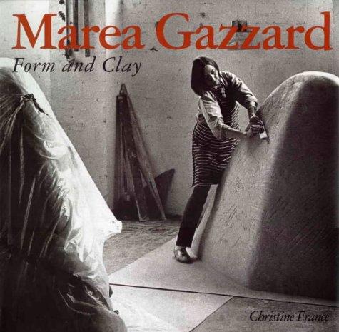 Marea Gazzard: Form and Clay: Christine France, Marea