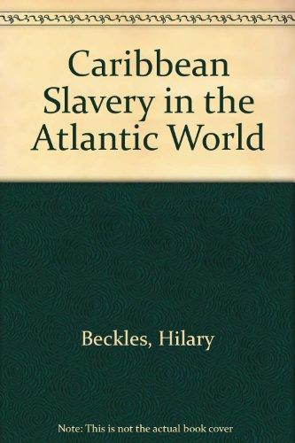 9789768100016: Caribbean Slavery in the Atlantic World