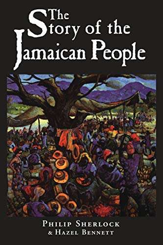 9789768100306: The Story of the Jamaican People
