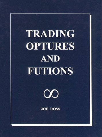 9789768108289: Trading Optures and Futions