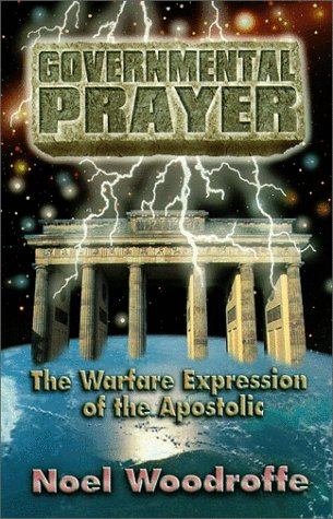 9789768115027: Governmental Prayer: The Warfare Expression of the Apostolic