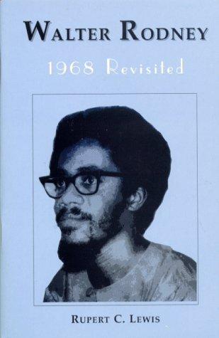 9789768125538: Walter Rodney: 1968 Revisited