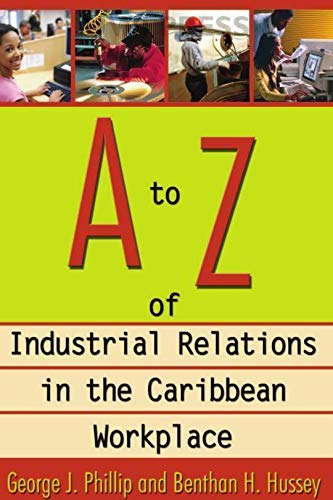 9789768125828: A to Z of Industrial Relations in the Caribbean Workplace