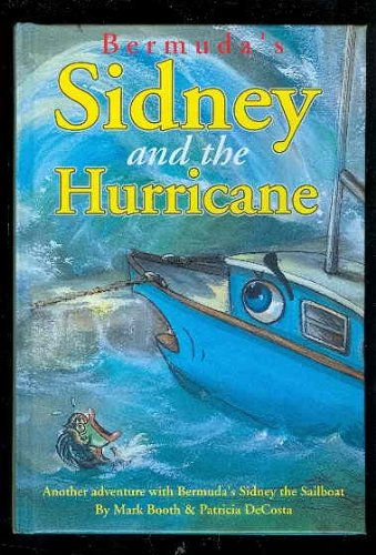 Bermuda's Sidney and the Hurricane: Booth, Mark