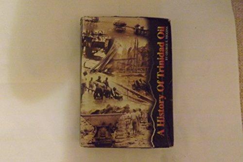 9789768160072: A history of Trinidad oil