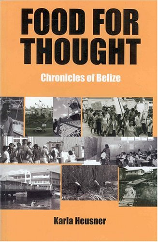 9789768161062: Food For Thought: Chronicles of Belize