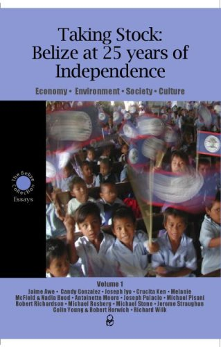 Taking Stock: Belize at 25 years of Independence (9768161183) by Jaime J. Awe; Candy Gonzalez; Cruzita Ken; Melanie McField and Nadia Bood; Antoinette Moore; Joseph O. Palacio; Michael J. Pisani; Robert B....