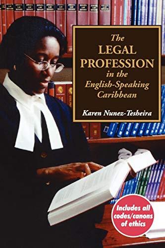 The Legal Profession in the English Speaking: Karen Nunez-Tesheira