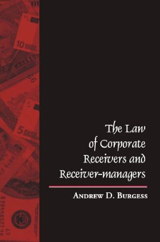 9789768167224: The Law of Corporate Receivers and Receiver-Managers