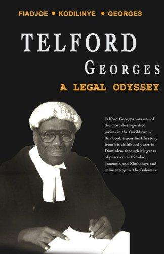 Telford Georges: A Legal Odyssey: Albert K. Fiadjoe/