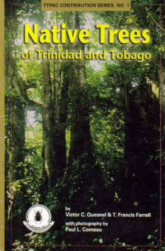 9789768173348: Native trees of Trinidad and Tobago (Trinidad and Tobago Field Naturalists' Club Contribution Series)