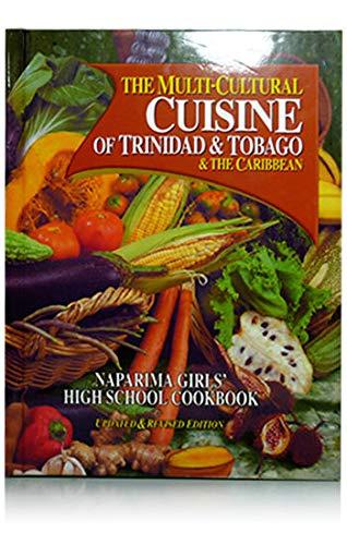 9789768173645: The Multi-Cultural Cuisine of Trinidad & Tobago & the Caribbean